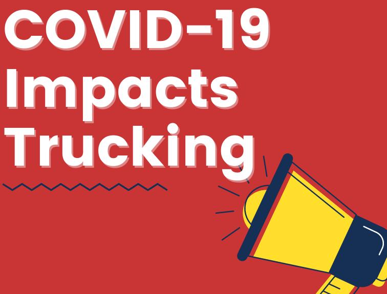 COVID – 19 Impact on Trucking