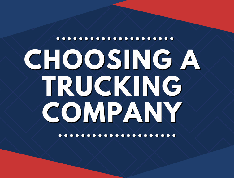 White text reads, Choosing a trucking company over a patterend blue and red background
